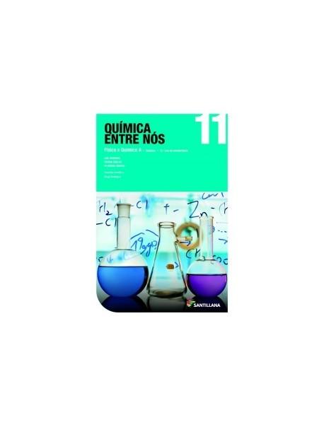 Química entre nós - QUÍMICA A 11
