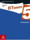 BTween 5 - Inglês - 5.º Ano - Caderno de Atividades