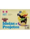 Ideias e Projetos - Educação Visual - 5º/6º Anos - Manual