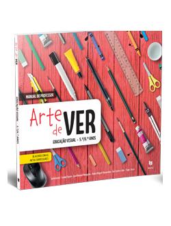 Arte de Ver - Educação Visual - 5º/6º