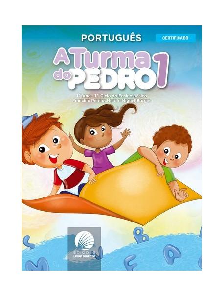 A Turma do Pedro- Português 1